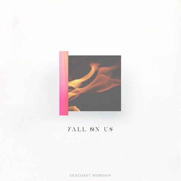Fall On Us Album