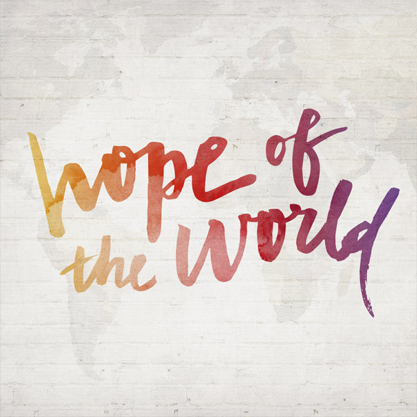 Hope to the World Album