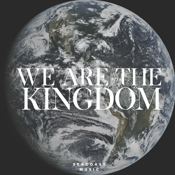 We are the Kingdom Album